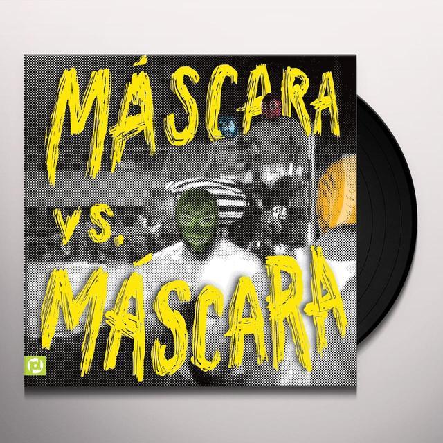 MASCARAS MASCARA VS. MASCARA Vinyl Record