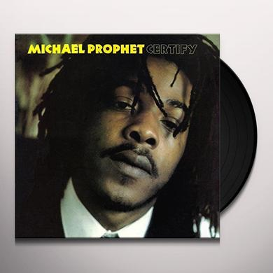 Michael Prophet CERTIFY Vinyl Record - UK Release