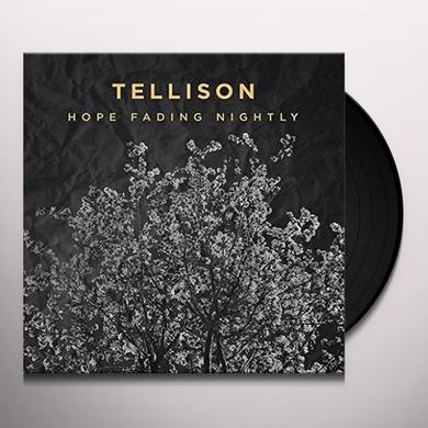 Tellison HOPE FADING NIGHTLY Vinyl Record - UK Import
