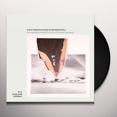 Stein Urheim & Mari Kvien Brunvoll FOR INDIVIDUALS FACING THE TERROR OF COSMIC Vinyl Record