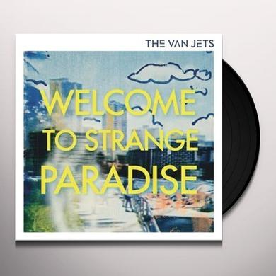 VAN JETS WELCOME TO STRANGE PARADISE Vinyl Record