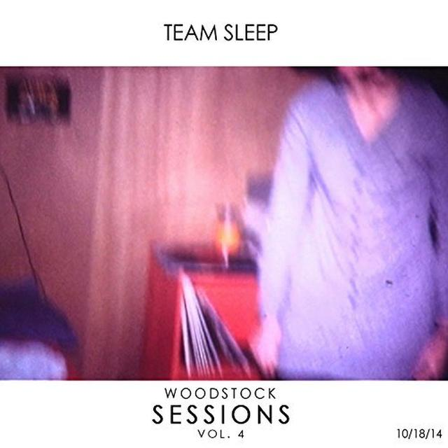 Team Sleep WOODSTOCK SESSIONS 4 Vinyl Record
