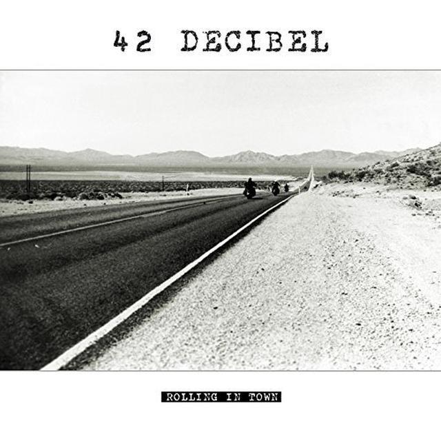 42 Decibel ROLLING IN TOWN Vinyl Record