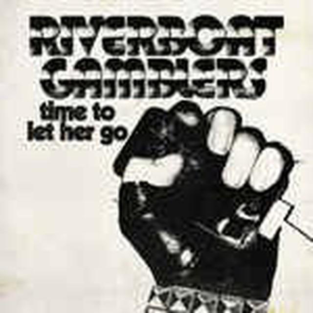 Riverboat Gamblers TIME TO LET HER GO Vinyl Record