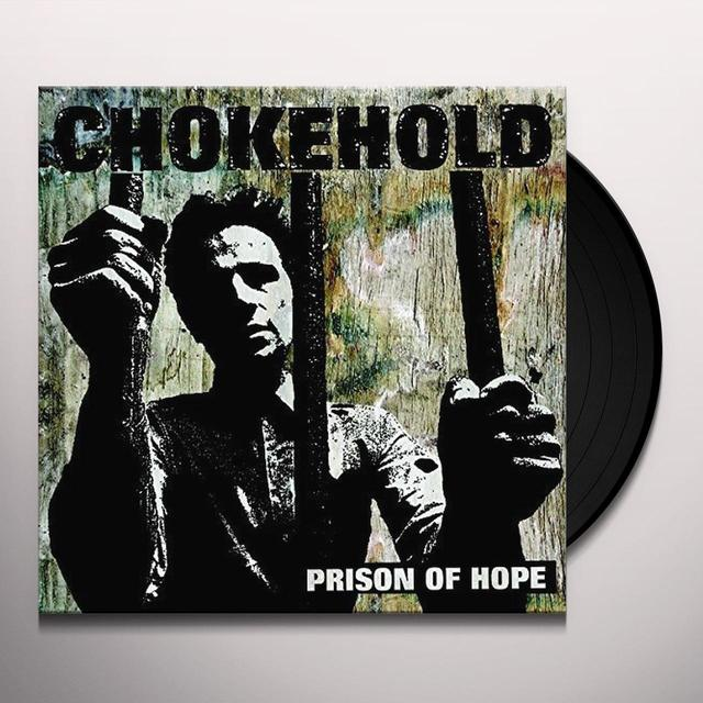 Chokehold PRISON OF HOPE Vinyl Record