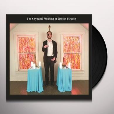 CHYMICAL WEDDING OF BROOKS STRAUSE Vinyl Record