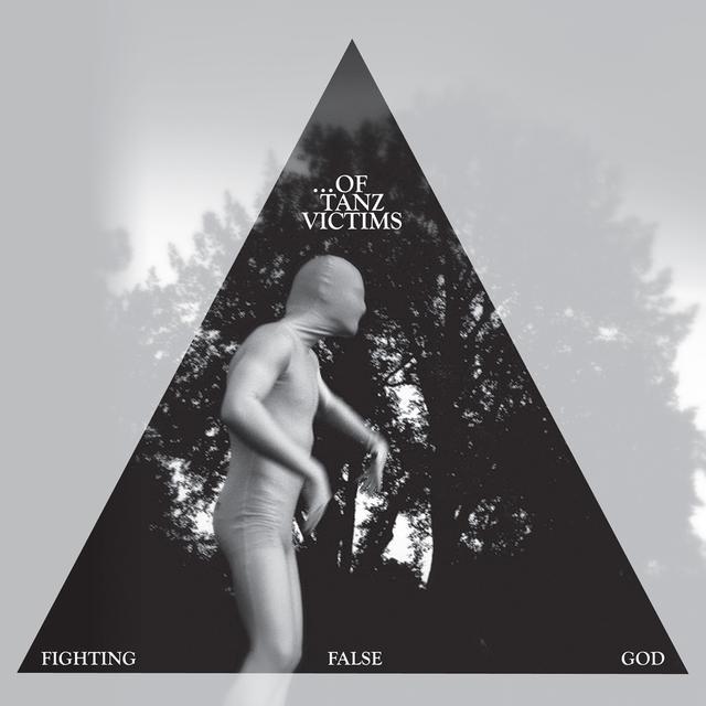 OF TANZ VICTIMS FIGHTING FALSE GOD Vinyl Record