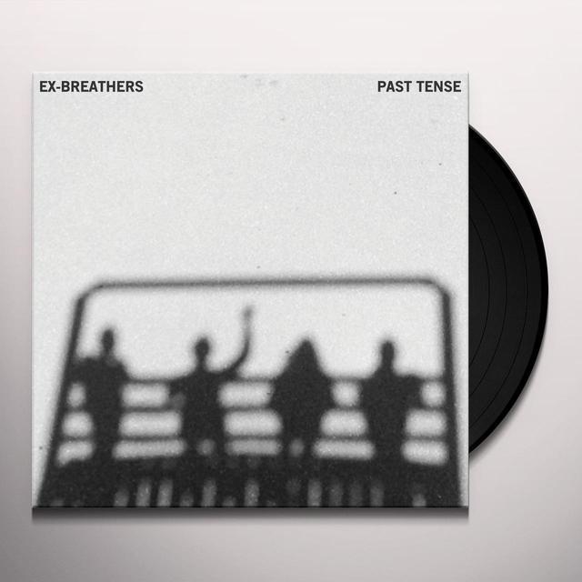 EX-BREATHERS PAST TENSE Vinyl Record