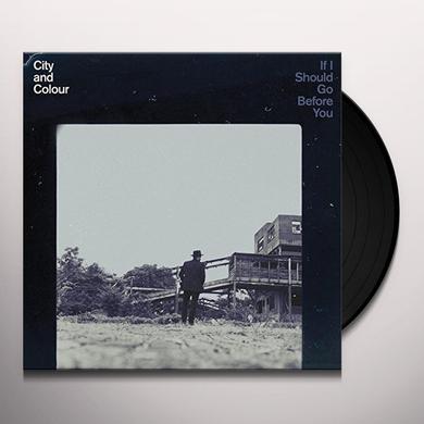 City & Colour IF I SHOULD GO BEFORE YOU Vinyl Record