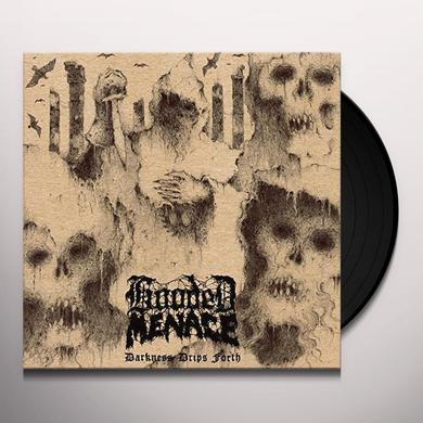 Hooded Menace DARKNESS DRIPS FORTH Vinyl Record