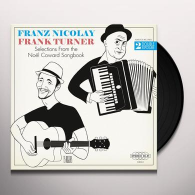 Franz Nicolay / Frank Turner SELECTIONS FROM THE NOEL COWARD SONGBOOK: DOUBLE Vinyl Record