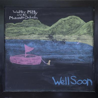 Walter Mitty and his Makeshift Orchestra WELL SOON Vinyl Record