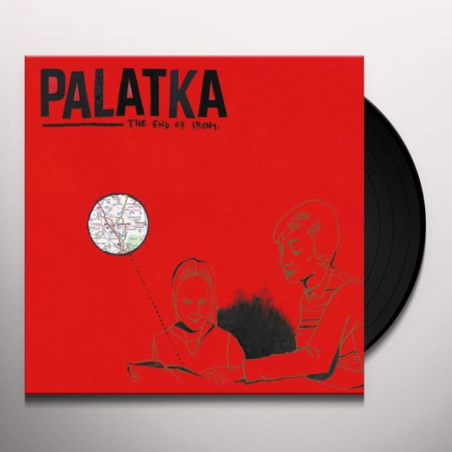 Palatka END OF IRONY Vinyl Record