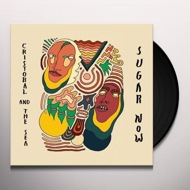CRISTOBAL & THE SEA SUGAR NOW Vinyl Record - 180 Gram Pressing, Digital Download Included