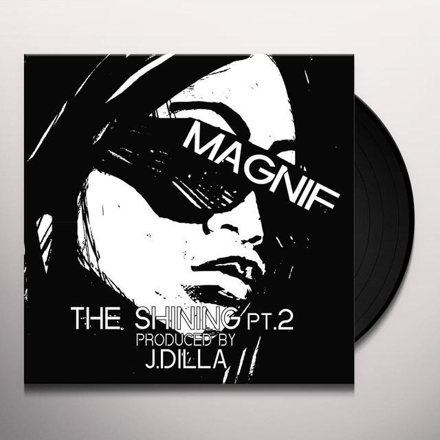 MAGNIF / J DILLA SHINING PT. 2 + INSTRUMENTAL / LAST INSTRUMENTAL Vinyl Record