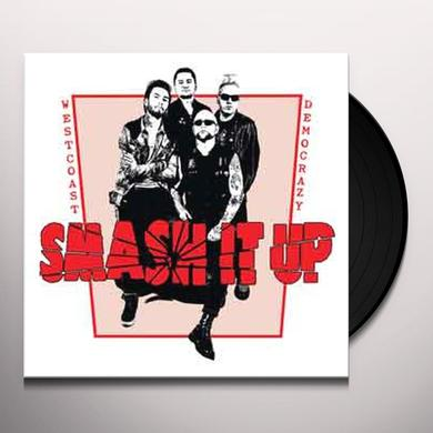 SMASH IT UP WEST COAST DEMOCRAZY Vinyl Record
