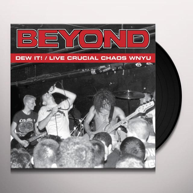 Beyond DEW IT / LIVE CRUCIAL CHAOS WNYU Vinyl Record