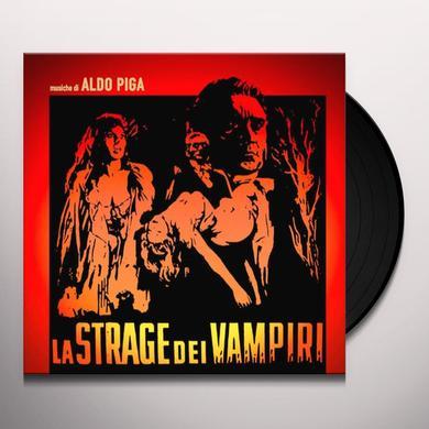 Aldo Piga LA STRAGE DEI VAMPIRI / O.S.T. Vinyl Record