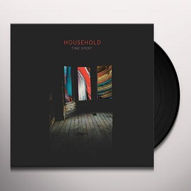 Household TIME SPENT Vinyl Record