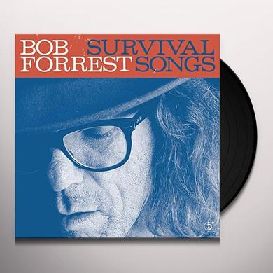 Bob Forrest SURVIVAL SONGS Vinyl Record