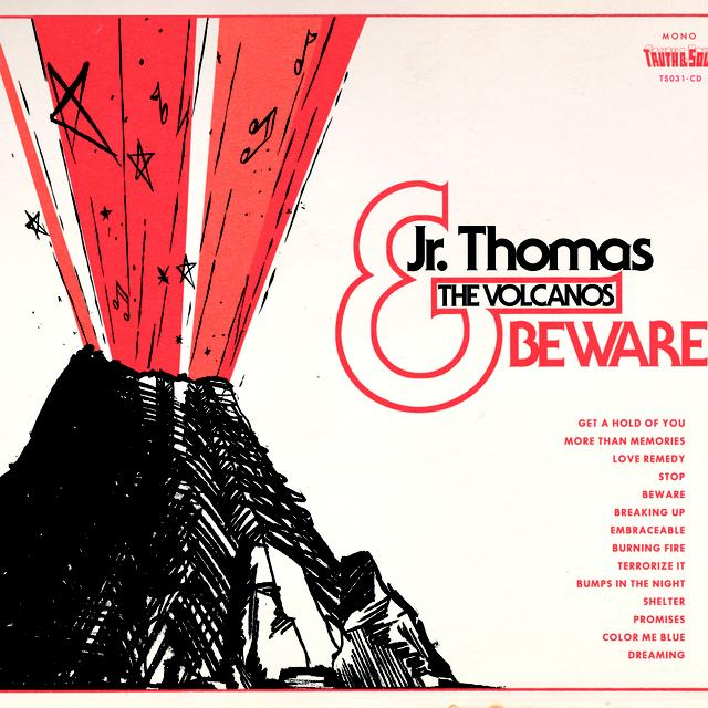 Jr Thomas & The Volcanos BEWARE Vinyl Record