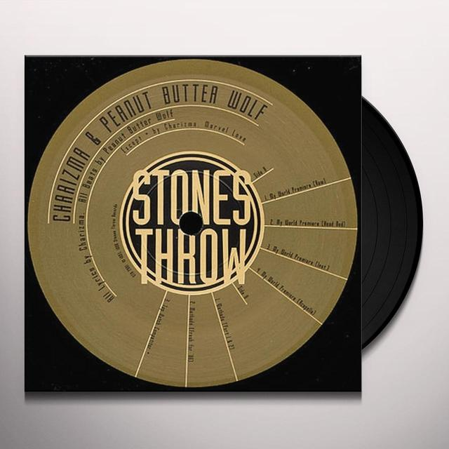 Charizma & Peanut Butter Wolf MY WORLD PREMIERE Vinyl Record