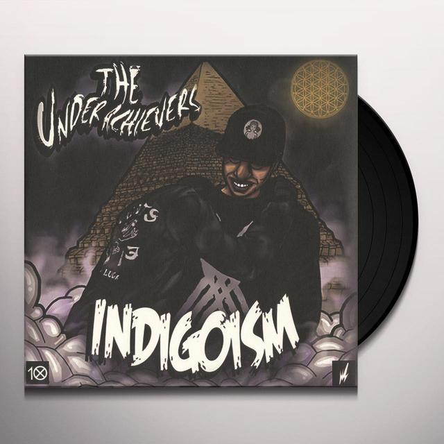 UNDERACHIEVERS INDIGOISM Vinyl Record