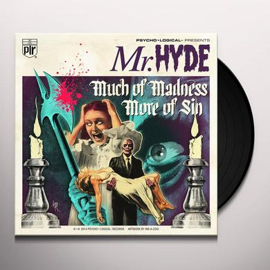 Mr. Hyde MUCH OF MADNESS MORE OF SIN Vinyl Record