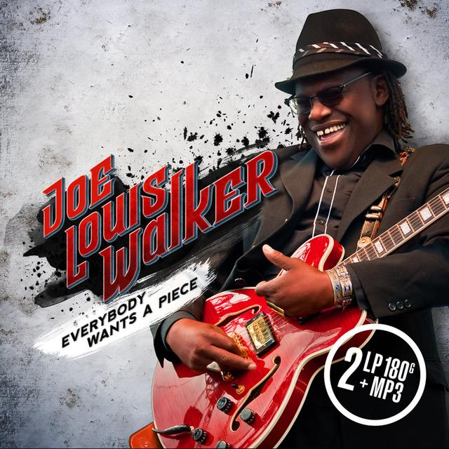 Joe Louis Walker EVERYBODY WANTS A PIECE Vinyl Record - 180 Gram Pressing, Digital Download Included, MP3 Download Included