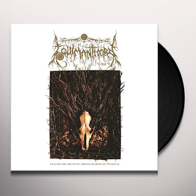 Equimanthorn EXALTED ARE THE SEVEN THRONE BEARERS OF NINNKIGAL Vinyl Record