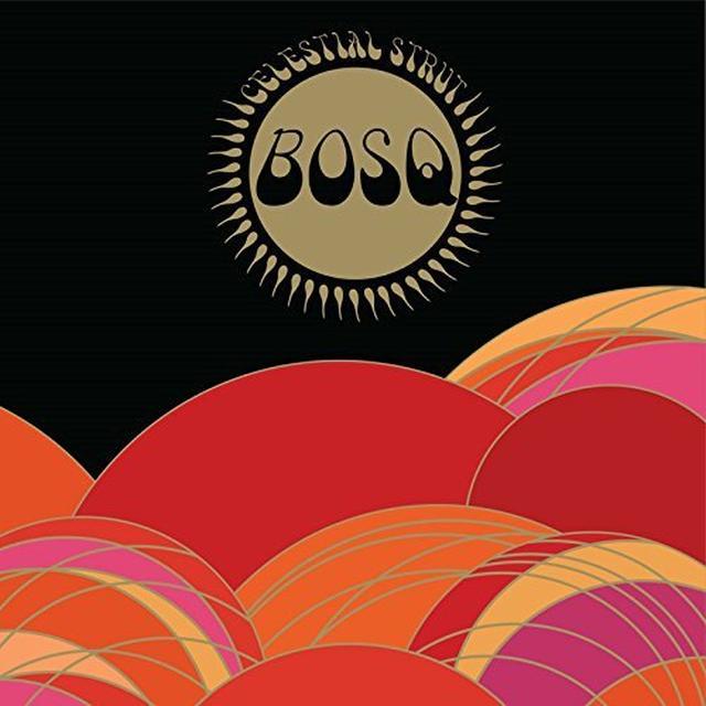 BOSQ CELESTIAL STRUT Vinyl Record