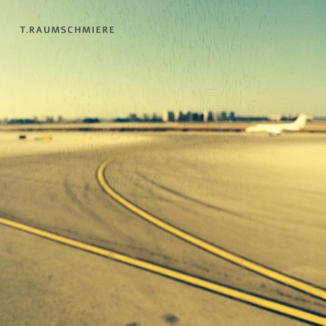 T.RAUMSCHMIERE Vinyl Record