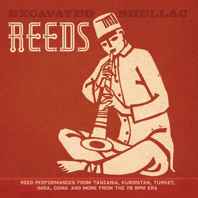 EXCAVATED SHELLAC: REEDS / VARIOUS (WB) (DLCD) EXCAVATED SHELLAC: REEDS / VARIOUS Vinyl Record