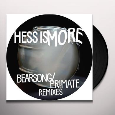 Hess Is More BEARSONG / PRIMATE REMIXES Vinyl Record