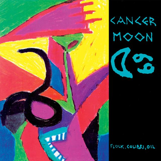 CANCER MOON FLOCK COLIBRI OIL Vinyl Record - Gatefold Sleeve, 180 Gram Pressing, Remastered, Reissue