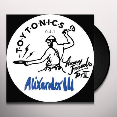 Alixander III HEAVY FRIENDS PT II Vinyl Record