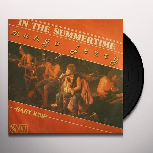 Mungo Jerry IN THE SUMMERTIME/BABY JUMP Vinyl Record - UK Import