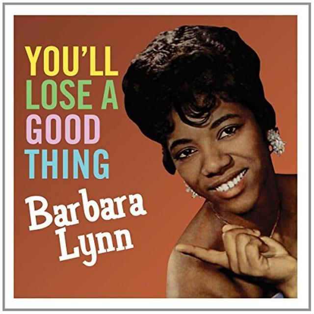 Barbara Lynn YOU'LL LOOSE A GOOD THING Vinyl Record - UK Import