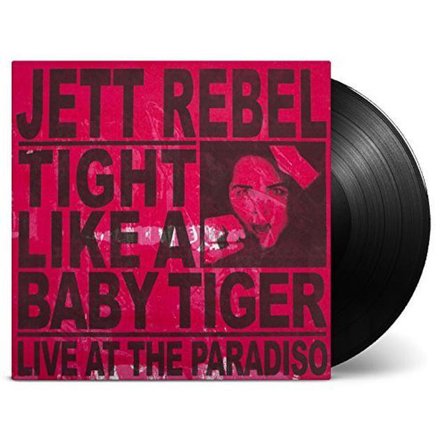Jett Rebel TIGHT LIKE A BABY TIGER Vinyl Record