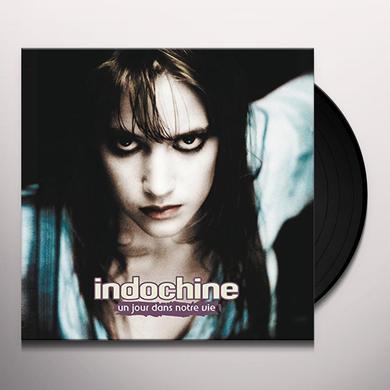 Indochine UN JOUR DANS NOTRE VIE Vinyl Record