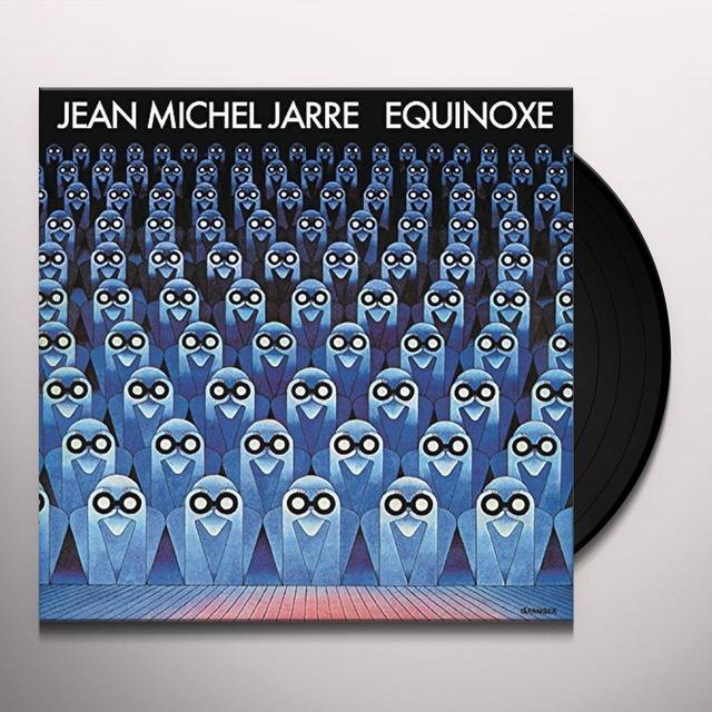 Jean-Michel Jarre EQUINOXE: 2015 REISSUE VINYL (HK) Vinyl Record
