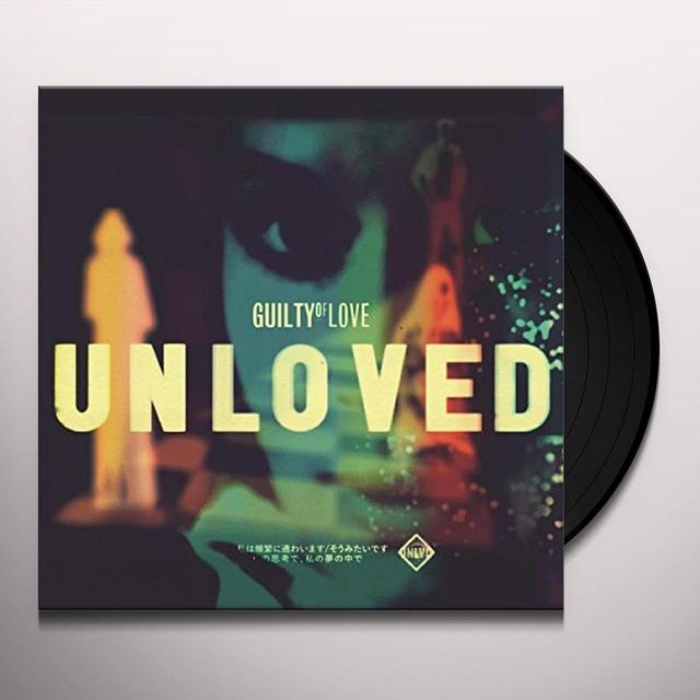 UNLOVED GUILTY OF LOVE Vinyl Record - UK Import