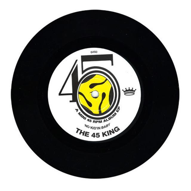 45 King NO KID'IN BABY Vinyl Record