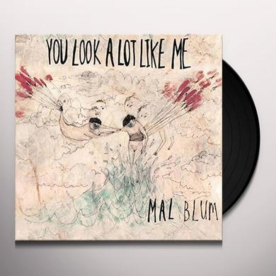 Mal Blum YOU LOOK A LOT LIKE ME Vinyl Record
