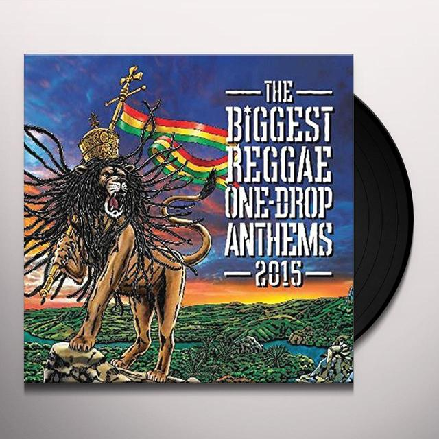 BIGGEST ONE DROP ANTHEMS 2015 / VARIOUS Vinyl Record
