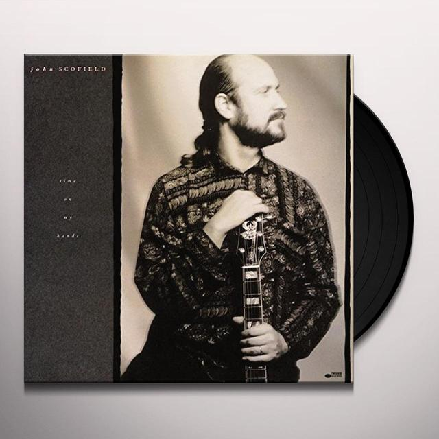 John Scofield TIME ON MY HANDS Vinyl Record
