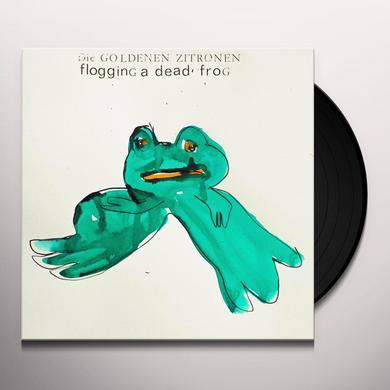 DIE GOLDENEN ZITRONEN FLOGGING A DEAD FROG Vinyl Record