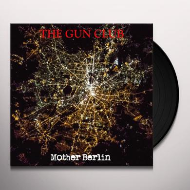 The Gun Club MOTHER BERLIN Vinyl Record