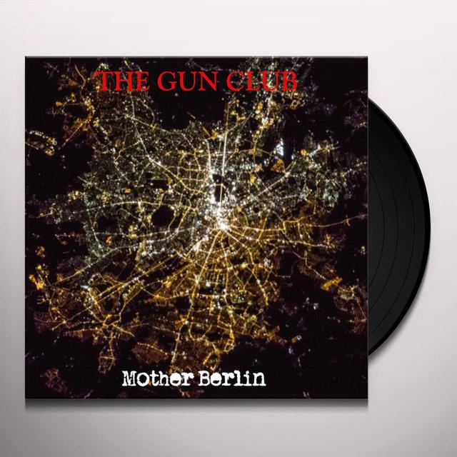 The Gun Club MOTHER BERLIN Vinyl Record - Gatefold Sleeve