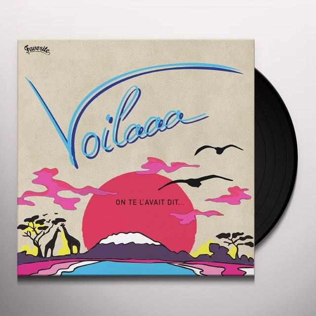 VOILAAA ON TE L'AVAIT DIT Vinyl Record - Gatefold Sleeve